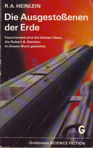 Die Ausgestoßenen der Erde  by  Robert A. Heinlein