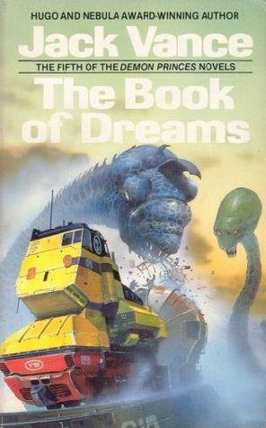 The Book of Dreams (Demon Princes, #5) Jack Vance
