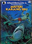 Misteri Karang Hiu (Alfred Hitchcock & Trio Detektif, #30)  by  William Arden