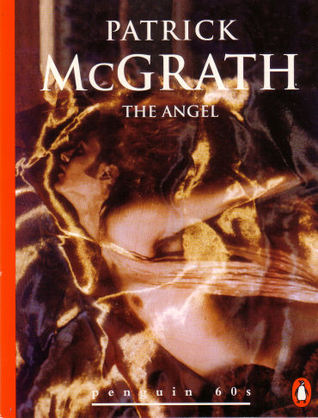 The Angel  and Other Stories Patrick McGrath