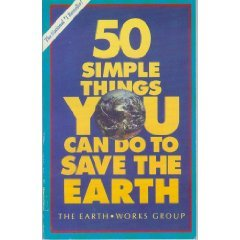 Fifty Simple Things Kids Can Do to Recycle Earth Works Group