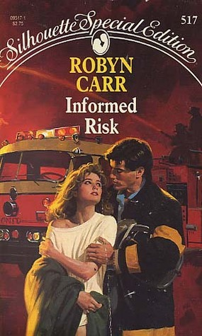 Informed Risks  by  Robyn Carr