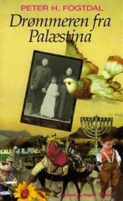 Drømmeren fra Palæstina Peter H. Fogtdal