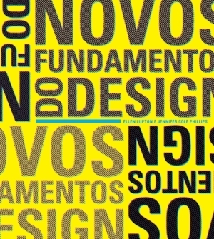 Novos Fundamentos do Design  by  Ellen Lupton