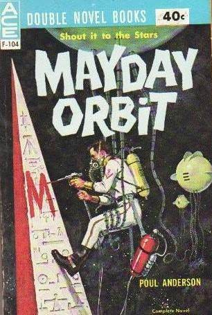 Mayday Orbit  by  Poul Anderson