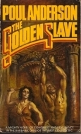 The Golden Slave  by  Poul Anderson