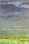 Het water is heerlijk  by  Toon Hermans