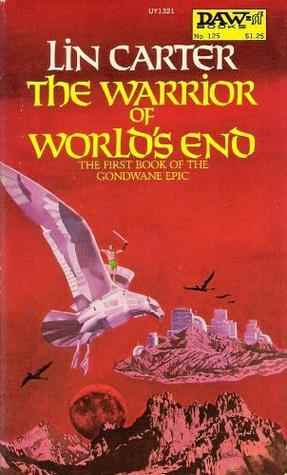 Warrior of Worlds End  by  Lin Carter