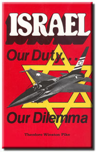 Israel Our Duty Our Dilemma Theodore W. Pike