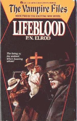 Lifeblood (Vampire Files, #2)  by  P.N. Elrod