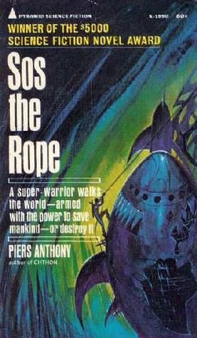 Sos the Rope (Battle Circle, #1) Piers Anthony