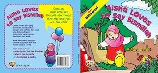 AISHA LOVES TO SAY BISMILLAH Meidya Derni