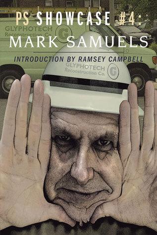 Glyphotech (Showcase Series 4) Mark Samuels