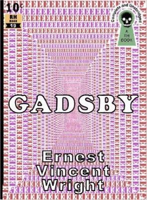 Gadsby - A Lipogram Novel Ernest Vincent Wright