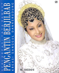 Seri Kreasi Tata Rambut Pengantin Berjilbab  by  M. Deddy