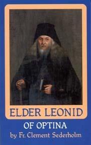 Elder Leonid of Optina Clement Sederholm