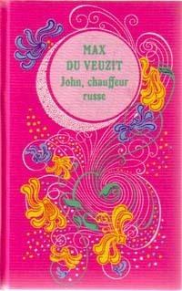 John, chauffeur russe  by  Max Du Veuzit