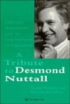 Effective Assessment And The Improvement Of Education: A Tribute To Desmond Nuttall Roger Murphy