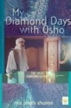 My Diamond Days With Osho  by  Ma Prem Shunyo