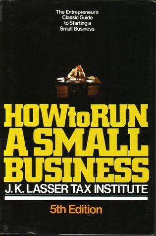 How to Run a Small Business Bernard Greisman