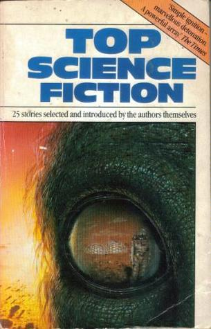 Top Science Fiction: The Authors Choice  by  Josh Pachter