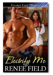 Electrify Me  by  Renee Field
