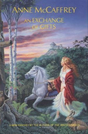 Exchange Of Gifts  by  Anne McCaffrey