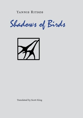 Shadows of Birds Yiannis Ritsos