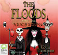 The Floods: Neighbours (Book 1) Colin Thompson