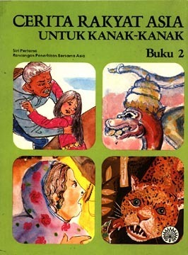 Cerita Rakyat Asia Untuk Kanak-Kanak Buku 2  by  Rancangan Penerbitan Bersama Asia