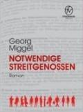 Notwendige Streitgenossen  by  Georg Miggel