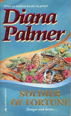 Soldier of Fortune  (Soldiers of Fortune #1)  by  Diana Palmer