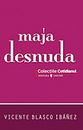 La Maja Desnuda  by  Vicente Blasco Ibáñez