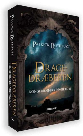 Dragedræberen (Kongedræberkrøniken, #2)  by  Patrick Rothfuss
