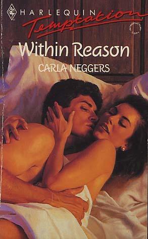 Within Reason (Harlequin Temptation, No 428) Carla Neggers
