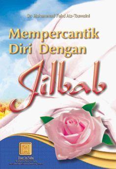 Mempercantik Diri Dengan Jilbab Muhammad Fahd Ats-Tsuwaini