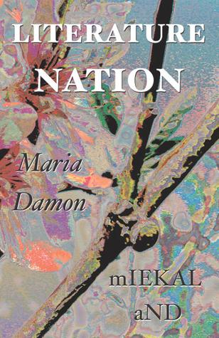 Literature Nation  by  Maria Damon