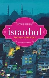 Istanbul: Kenangan Sebuah Kota  by  Orhan Pamuk
