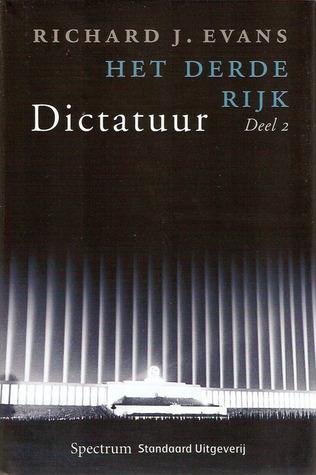 Dictatuur (Het Derde Rijk, #2) Richard J. Evans