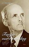 Farfar var rasbiolog: En berättelse om människovärde igår och idag Eva F. Dahlgren
