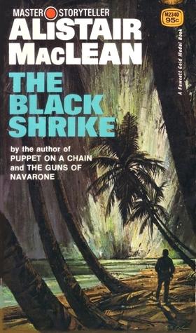 The Black Shrike  by  Alistair MacLean