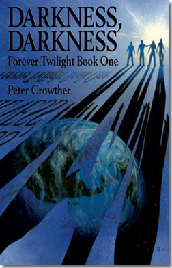 Darkness Falling (Forever Twilight #1)  by  Peter Crowther
