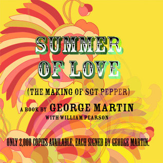 Summer of love - The making of Sgt. Pepper  by  George  Martin