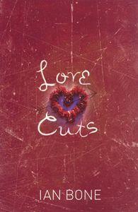 Love Cuts Ian Bone