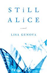Still Alice - Mein Leben ohne gestern Lisa Genova
