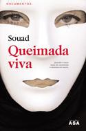 Queimada Viva  by  Souad