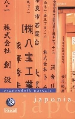 Przewodnik Pascala: Japonia  by  Chris Rowthorn