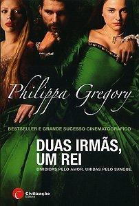 Duas Irmãs, Um Rei  (The Tudor Court #2)  by  Philippa Gregory