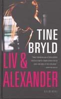 Liv og Alexander Tine Bryld