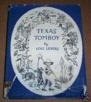 Texas Tomboy Lois Lenski